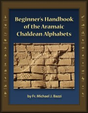 Beginner's Handbook of the Aramaic Chaldean Alphabets