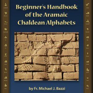 Beginner's Handbook of the Aramaic Chaldean Alphabets
