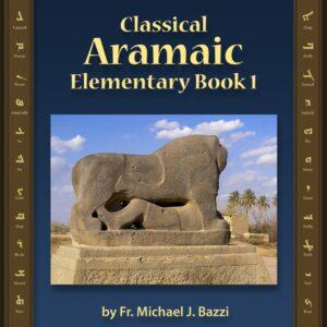 Classical Aramaic Elementary Book 1
